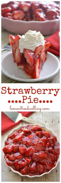 Strawberry pie with fresh strawberries mounded high in a rich, buttery crust. The perfect summer dessert recipe, and seriously the best strawberry pie recipe! Summer Dessert Recipes, Just Desserts, Delicious Desserts, Yummy Food, Health Desserts, Best Strawberry Pie Recipe, Strawberry Desserts, Strawberry Pie Glaze, Sweets