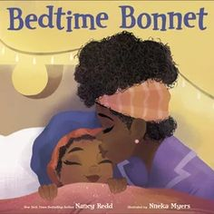 Bedtime Bonnet Black Children's Books, Afro, Black Authors, American Children, Coffee And Books, Black Kids, Losing Her, Story Time, The Fresh