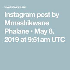 Instagram post by Mmashikwane Phalane • May 8, 2019 at 9:51am UTC