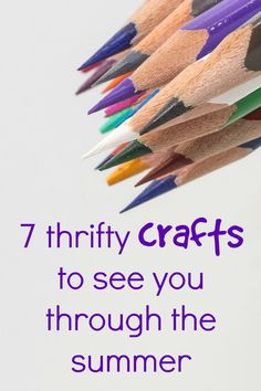 thrifty crafts ideas to see you through the summer holidays. lots of fun arts and crafts ideas that will not cost you to much and really help money saving families!