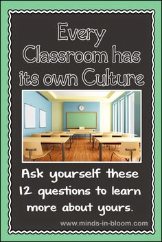 Every classroom has a culture. Some aspects of your classroom culture might have evolved organically while others have been carefully planned and implemented. You may be pleased with some aspects of your classroom culture and not so pleased with others. As the teacher, you are the primary architect of your classroom culture. For that reason, it may be good to reflect a bit and see if