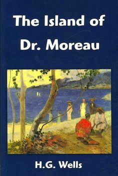"""#62. """"The Island Of Dr. Moreau""""  ***  H.G. Wells  (1896)"""