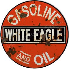 """Vintage Style """" White Eagle Gas And Oil """" Advertising Metal Sign (Rusted)  $25.00+"""