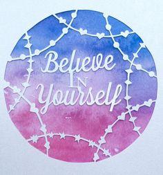 Modern watercolour Believe in Yourself by MrsBspokeGifts on Etsy