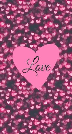Love - iPhone wallpaper - it says it all... Pink hearts. Valentines day!