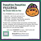 Pumpkins Pumpkins - FREEBIES - My October Gifts for You! New FREEBIES this month include printables ... a bracelet, a bookmark, a note card and adorable little pumpkins!