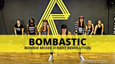 """Bombastic"" || Bonnie McKee || Dance Fitness Choreography || REFIT® Revolution"