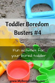 Toddler Boredom Busters 4. Activities for toddlers. My Bored Toddler www.MyBoredToddler.com