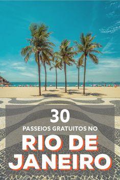 30 lugares para conhecer no Rio de Janeiro de graça.   #riodejaneiro #brasil #viajar #viagem #ferias #dicas #southamerica