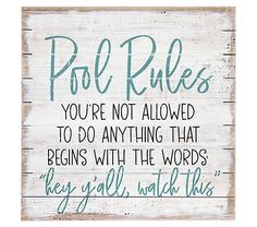 Pool House Bathroom, Pool House Decor, Backyard Signs, Patio Signs, Outdoor Signs, Pool House Interiors, Pool Organization, Pool Quotes, Pool Shed