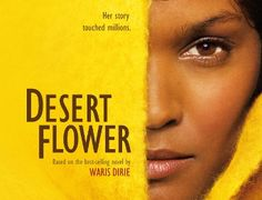 The autobiography of a Somalian nomad circumcised at 3, sold in marriage at 13, fled from Africa a while later to become finally an American supermodel and is now at the age of 38, the UN spokeswoman against female genital mutilation (FGM).  http://www.netflix.com/WiPlayer?movieid=70134605&trkid=50264284&tctx=0,17,3d5e0f23-1d7c-47da-b9b8-f749002e0f42-2233137