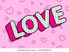 Love word on light pink seamless background. Cute rose vector background in LOL doll style. White text with bright shadow, tiny dots and black outline. Doodle little hearts pattern. Cute Pink Background, Seamless Background, Vector Background, Doodle Frames, 3d Letters, Vintage Frames, Cupcake Toppers, Doll Style, Lol Doll Cake