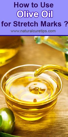 How to Use Olive Oil for Stretch Marks