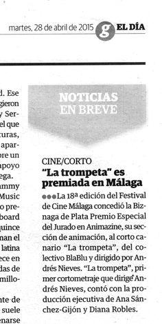 Noticia del premio para LA TROMPETA, de Blablu y Andrés Nieves, en el Festival de Málaga de Cine Español. 'El Día', 28/04/2015