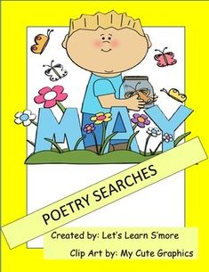 End of the Year Activities...May Poetry Searches...Let's Learn S'more!