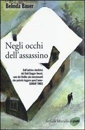 Negli occhi dell'assassino di Belinda Bauer - http://www.wuz.it/recensione-libro/8199/Negli-occhi-dell-assassino-Belinda-Bauer.html
