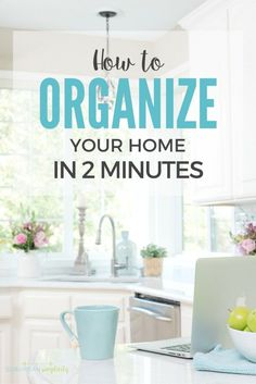 Organize Your Home I