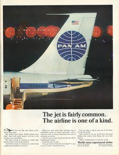 Pan Am - 1965, i remember this in the 70's.