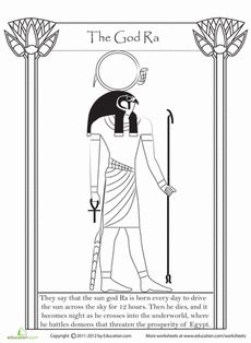 Get acquainted with one of ancient Egypt's most well-known gods: Ra, the sun god. Your student can read a few interesting facts about Ra as they add some color to his picture.
