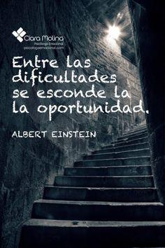 Entre las dificultades siempre hay oportunidades