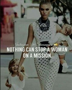 """Let's go - Absolutely Nothing can stop her . A woman on a mission needs no permission. …"" - Tap the link now to Learn how I made it to 1 million in sales in 5 months with e-commerce! I'll give you the 3 advertising phases I did to make it fo Boss Lady Quotes, Babe Quotes, Queen Quotes, Woman Quotes, Girly Quotes, Classy Lady Quotes, Qoutes, Kid Quotes, Motivational Quotes"