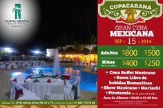 Cop@News Informa: Ya estamos listos? Prepárate con tiempo con tu familia & amigos... Ven y disfruta del mejor y tradicional Cena Mexicana al Estilo COPACABANA... #buffet #show #mariachi #alberca #pirotecnia #ambientefamiliar