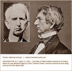 William Henry Seward, before and after the attempt on his life.