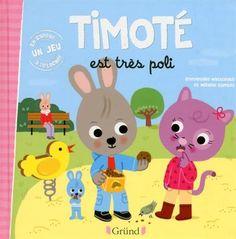 Amazon.fr - Timoté est très poli - Emmanuelle MASSONAUD, Mélanie COMBES - Livres