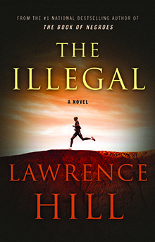 The Illegal by Lawrence Hill - 2016 Canada Reads winner