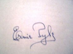 SIGNED~Ernie Pyle~Brave Men-1st~Hb-War Hero Killed in action-WW2 correspondent