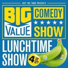 Big Value Comedy Show – Lunchtime | Comedy | Edinburgh Festival Fringe