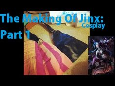 Jinx Cosplay   The Making Of- Part 1   Costume, Accessories