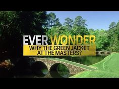 edc40a2300033 Ever Wonder why the Green Jacket is at The Masters  - YouTube