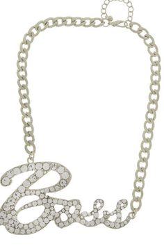Peces - Cursive Boss, $13.99 (http://www.shoppeces.com/bejeweled-cursive-boss-statement-necklace/)