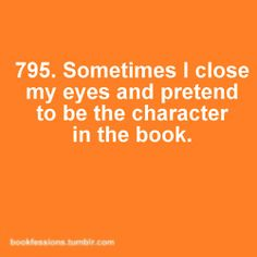 all the time. it helps me fit into their shoes better, therefore being able to get deeper into the book, so i end up getting so much more out of it. :)