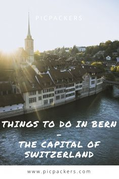 Things to do in Bern - the capital of Switzerland Capital Of Switzerland, Stuff To Do, Things To Do, Local Brewery, Best Beer, Bern, Beautiful Architecture, Countries Of The World, Train Station