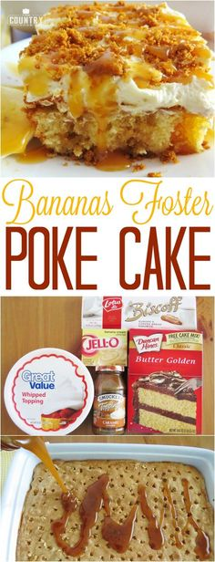 Bananas Foster Poke Cake recipe from The Country Cook
