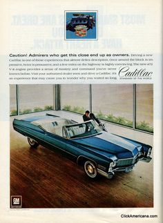 """Cadillac, 472, """"Caution! Admirers who get this close end up as owners."""", 1968"""