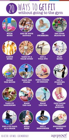 20 Ways to Get Fit Without Going to a Gym http://ageproofliving.com/20-ways-get-fit-without-going-class-gym #Fitness #Exercise #Workout #FitFam