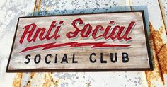 Painted Letters, Hand Painted Signs, Sign Painting, Painting On Wood, Home Bar Signs, Anti Social Social Club, Garage Art, Sign Quotes, Vintage Signs