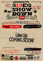 313EG SHOWDOWN Unofficial SXSW Day Party   Friday, March 20, 2015   11am-3:30pm   Dirty Dog Bar: 505 E. 6th St., Austin, TX 78701   Live performances by Red Tape Riot, Ramada, Bridge to Grace, Malaki, Saigon, Zardonic, and more   Free with RSVP (or $5 for guaranteed access): https://www.eventbrite.com/e/313eg-showdown-free-unofficial-sxsw-day-party-red-tape-riot-ramada-bridge-to-grace-malaki-saigon-tickets-15878045662