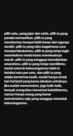 New Quotes Indonesia Motivasi Cinta Ideas Quotes Rindu, Tumblr Quotes, Text Quotes, People Quotes, Love Quotes, Inspirational Quotes, Motivational, Funny Quotes, The Words