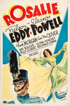 Rosalie, 1937 Old Movies, Vintage Movies, Ray Bolger, Eleanor Powell, Metro Goldwyn Mayer, Classic Movie Posters, Love Film, Hooray For Hollywood, 1930s