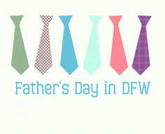 father's day events dfw 2015