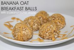 BANANA OAT BREAKFAST BALLS {WITH A PEANUT BUTTER DRIZZLE} Double recipe and add cinnamon