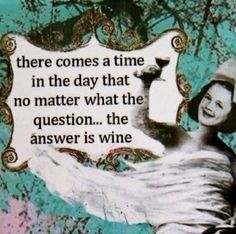The answer is Wine.