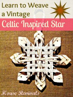 House Revivals: Weave a Celtic Inspired Star from Vintage Book Pages