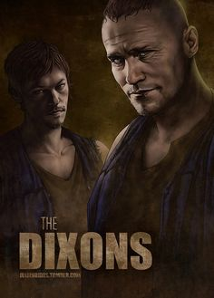 The Dixons.  Darryl should definitely be the one in front! <3
