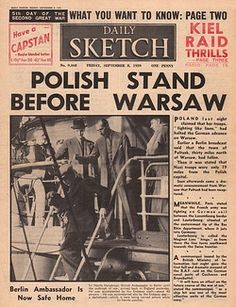Polish troops defending Warsaw against German invasion, as reported on the front page of the Daily Sketch. In other news, the British ambassador to Germany, Sir Nevile Henderson, together with his embassy staff, returns home from Berlin. Pin by Paolo Marzioli
