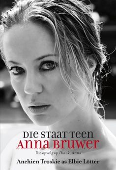 Rantings of a Bibliophile: Die Staat Teen Anna Bruwer - Anchien Troskie writi. My Books, Books To Read, Story Books, Afrikaans, Bibliophile, Book Worms, Thriller, Literature, Fiction